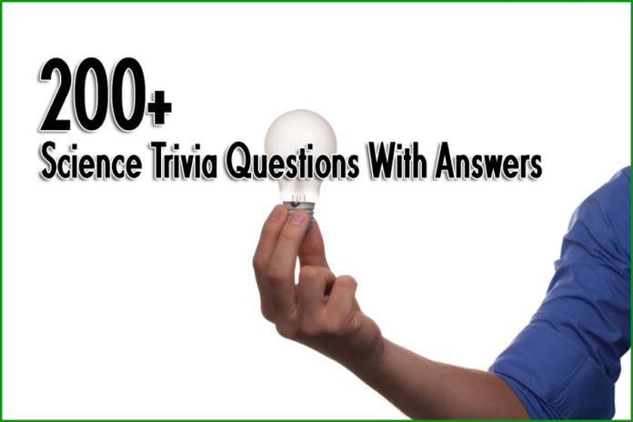 200+ Science Trivia Questions With Answers