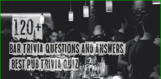120+ Bar Trivia Questions and Answers - Best Pub Trivia Quiz