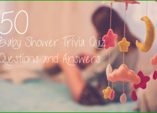 50 Baby Shower Trivia Quiz Questions and Answers