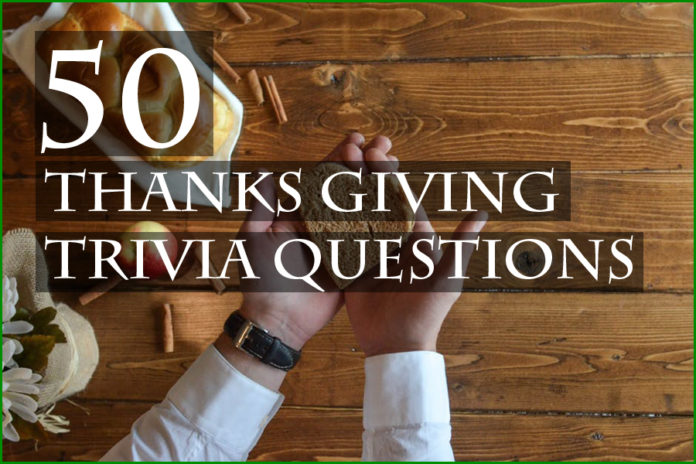 50 Thanks giving trivia questions
