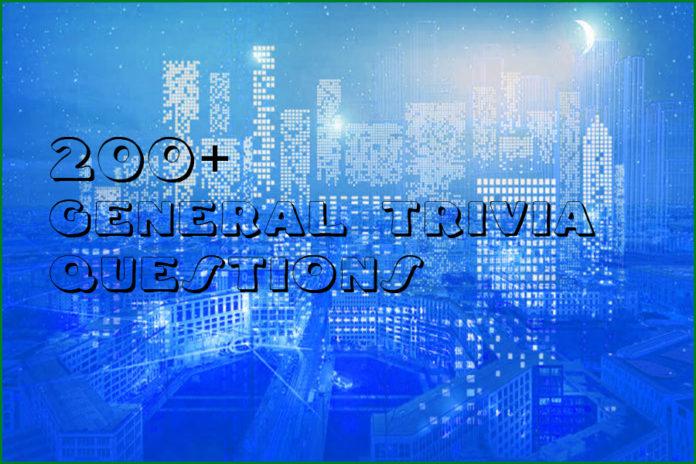 200+ General Trivia Questions