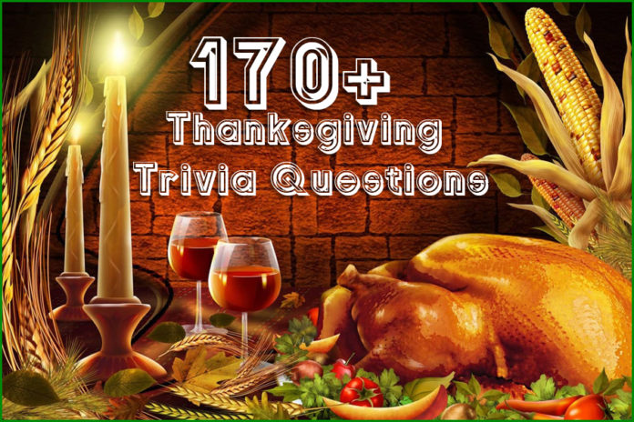 170+ Thanksgiving Trivia Questions